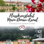Flusskreuzfahrt Main-Donau-Kanal Pinterest Grafik