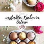 versteckter Kuchen im Osterei Pinterest Grafik