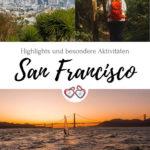 Pinterest Grafik San Francisco in 3 Tagen aktiv entdecken – Reisetipps, Highlights und besondere Aktivitäten