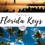 Florida Keys & Key West - Die schönste Sackgasse der Welt in 5 Tagen erkunden